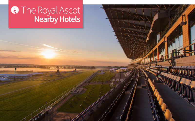 The Royal Ascot Nearby Hotels
