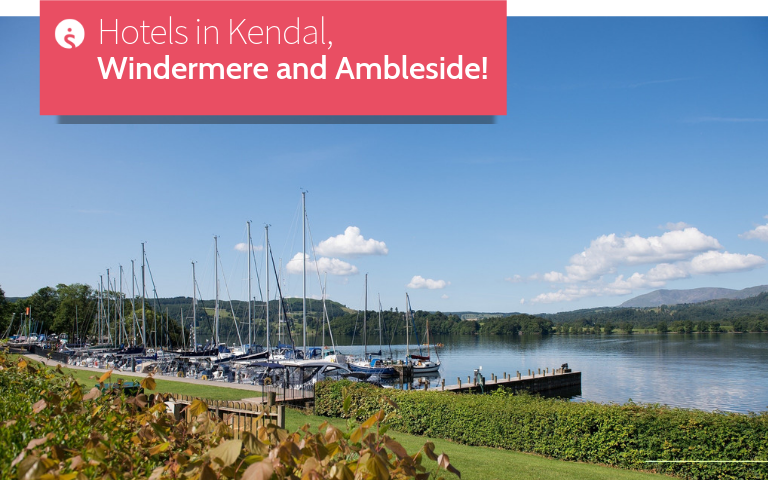 Hotels in Kendal, Windermere and Ambleside