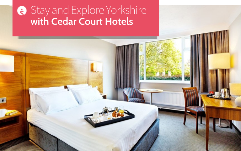 Stay and Explore Yorkshire with Cedar Court