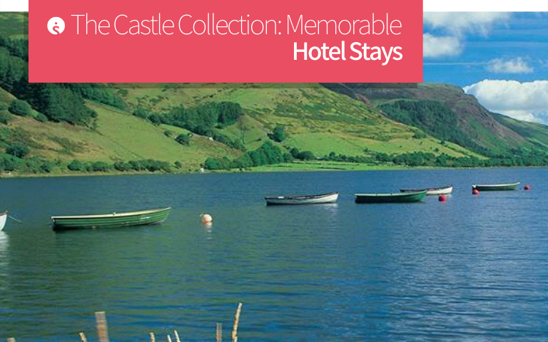 The Castle Collection Hotel Stays